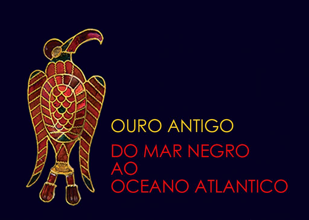 """Deschiderea expoziției """"Aurul Antic. De la Marea Neagră la Oceanul Atlantic"""", la Lisabona"""