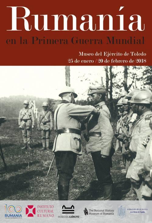 """Deschiderea expoziției """"Rumanía en la Primera Guerra Mundial"""" la Museo del Ejército din Toledo, Spania"""