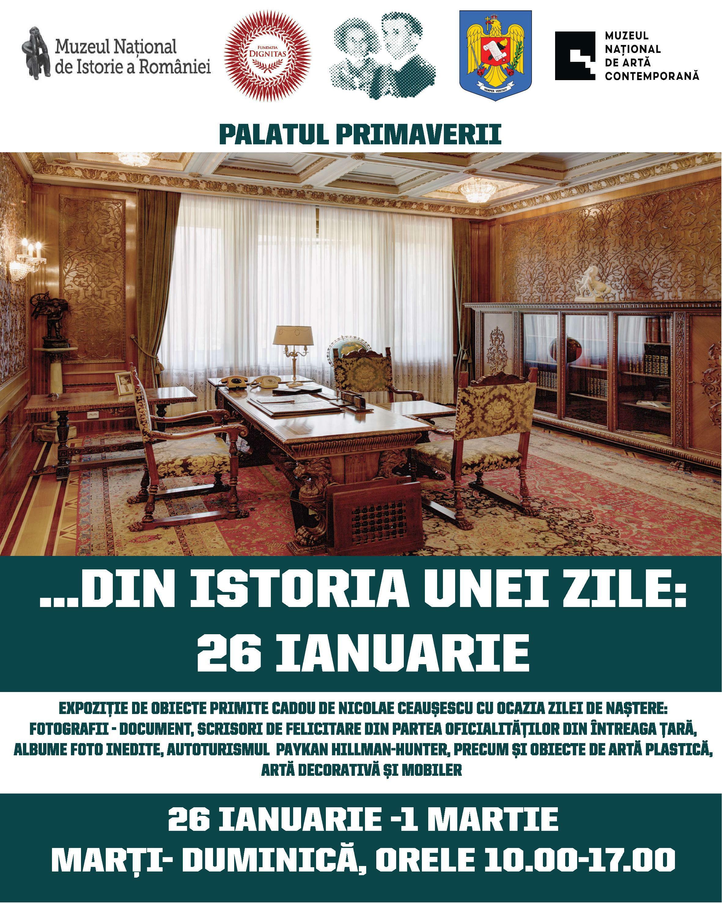 """Expoziția """"…Din istoria unei zile: 26 ianuarie"""", la Palatul Primăverii"""